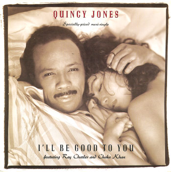 Quincy Jones/I'll be good to you (good for your soul mix)