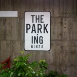 THE PARK・ING GINZA 009