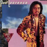 Paul Laurence/Haven't You Heard